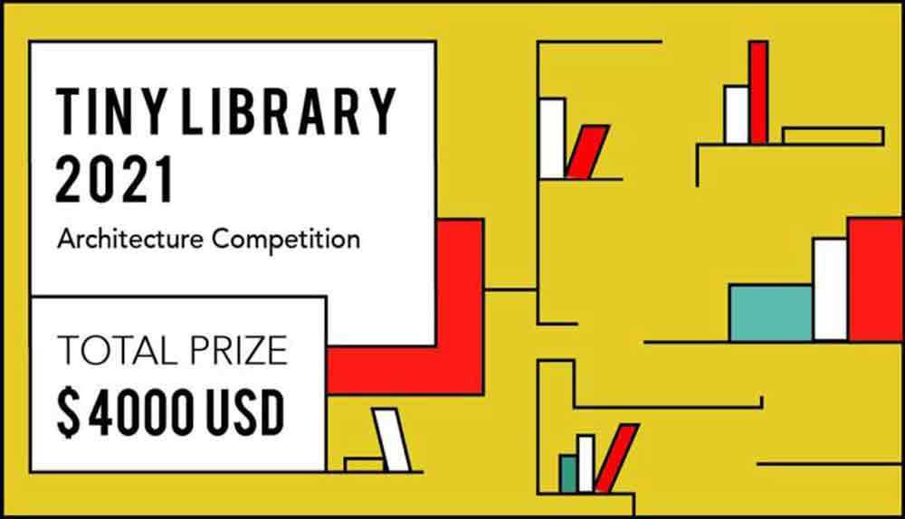Tiny Library Architecture Competition | 2021 | International | jan | Feb | March | April |