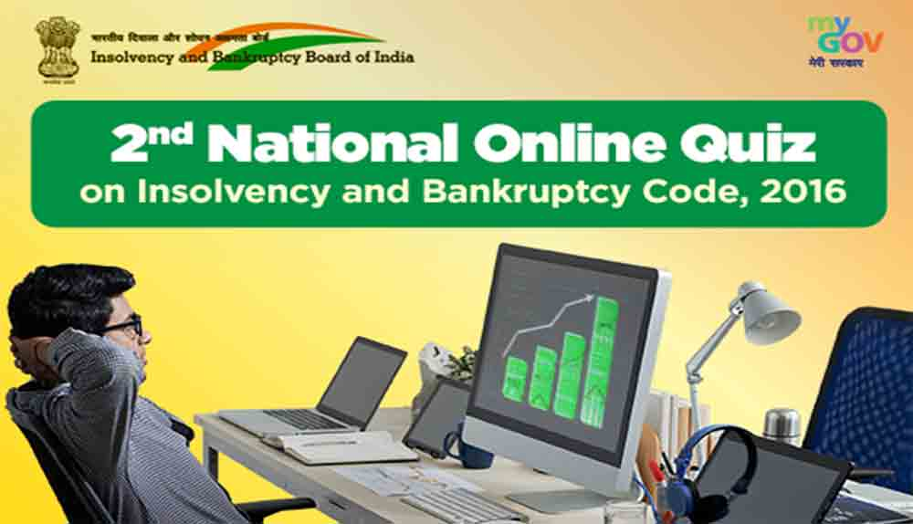 2nd National Online Quiz on Insolvency and Bankruptcy Code 2016 | 2021 | Free | National Quiz Contest